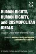 Human Rights, Human Dignity, and Cosmopo