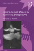 India's Kathak Dance in Historical Persp