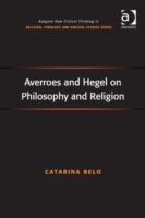Averroes and Hegel on Philosophy and Rel