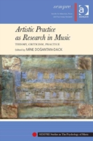 Artistic Practice as Research in Music: