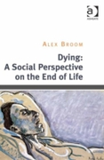 Dying: A Social Perspective on the End o