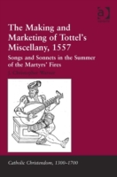 Making and Marketing of Tottel's Miscell