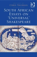 South African Essays on 'Universal' Shak