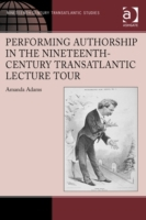 Performing Authorship in the Nineteenth-