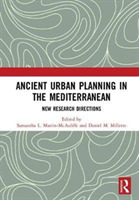 Ancient Urban Planning in the Mediterran