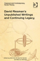 David Riesman's Unpublished Writings and