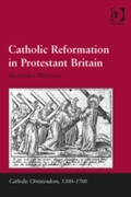 Catholic Reformation in Protestant Brita