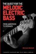 Quest for the Melodic Electric Bass
