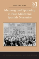 Memory and Spatiality in Post-Millennial