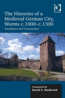Histories of a Medieval German City, Wor