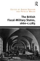 The British Fiscal-Military States, 1660