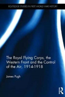 The Royal Flying Corps, the Western Fron