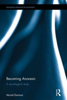 Becoming Anorexic