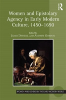 Women and Epistolary Agency in Early Mod