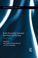 Early Encounters between East Asia and E