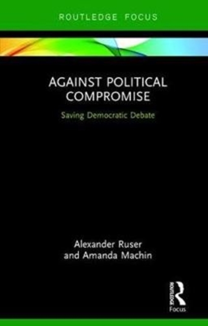 Against Political Compromise