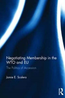 Negotiating Membership in the WTO and EU