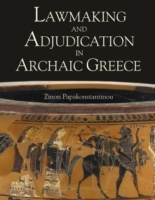 Lawmaking and Adjudication in Archaic Gr