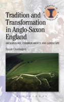 Tradition and Transformation in Anglo-Sa