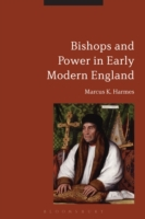 Bishops and Power in Early Modern Englan