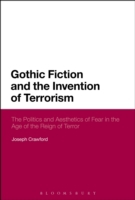 Gothic Fiction and the Invention of Terr