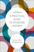 Practical Guide to Studying History