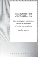 Architecture of Neoliberalism