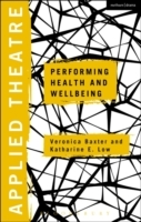 Applied Theatre: Performing Health and W