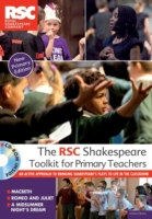 RSC Shakespeare Toolkit for Primary Teac