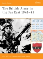 British Army in the Far East 1941-45