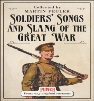 Soldiers' Songs and Slang of the Great W