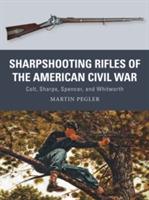 Sharpshooting Rifles of the American Civ