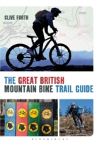 Great British Mountain Bike Trail Guide