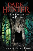 Face in the Forest (Dark Hunter 10)