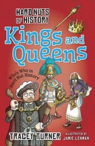 Hard Nuts of History: Kings and Queens