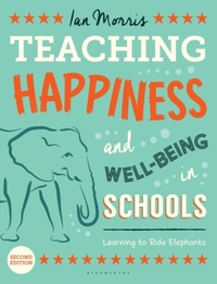 Teaching Happiness and Well-Being in Sch