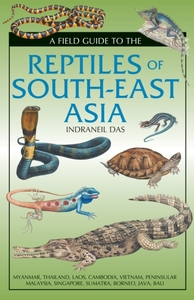 Field Guide to the Reptiles of South-Eas