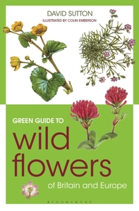 Green Guide to Wild Flowers Of Britain A