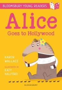 Alice Goes to Hollywood: A Bloomsbury Yo