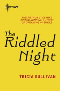 The Riddled Night