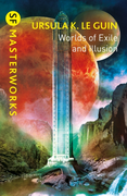 Worlds of Exile and Illusion: Rocannon's World, Planet of Exile, City
