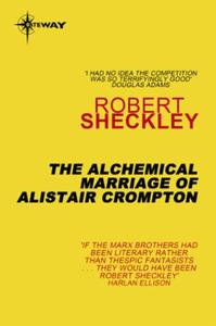 The Alchemical Marriage of Alistair Crom