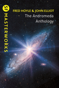 The Andromeda Anthology: Containing A For Andromeda and Andromeda