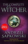 The Complete Witcher: The Last Wish, Sword of Destiny, Blood o