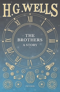 The Brothers - A Story