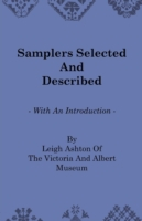 Samplers Selected and Described - With a