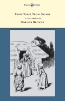 Fairy Tales From Grimm - Illustrated by