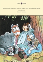 Raggedy Ann and Andy and the Camel with