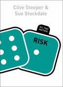 Risk: All That Matters