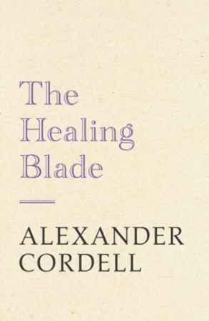 Bilde av The Healing Blade: John Regan Trilogy Book Three